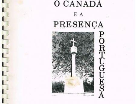 O Canadá e a presença Portuguesa: o olhar atento e único de Maria Alice Ribeiro
